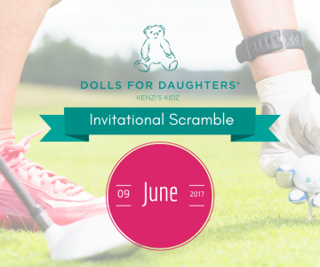 7th Annual Dolls for Daughters & Kenzi's Kidz Invitational Scramble