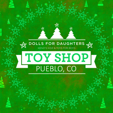 Dolls for Daughters and Toys for Boys Toy Shop- Pueblo